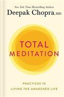 Deepak Chopra Total Meditation