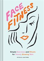 Face Fitness for Glowing Skin