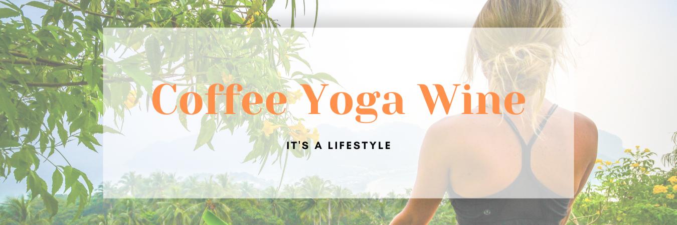 Coffee Yoga Wine