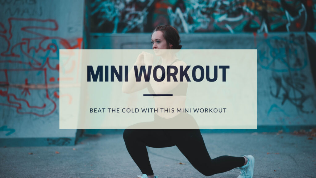 Cold weather got you down? Warm up with this mini workout!
